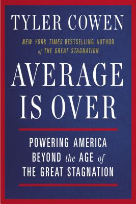 Average Is over By Cowen, Tyler