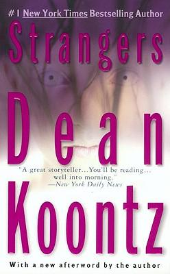 Strangers By Koontz, Dean R.